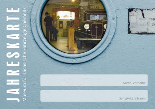 Jahreskarte des Museum für sächsische Fahrzeuge Chemnitz