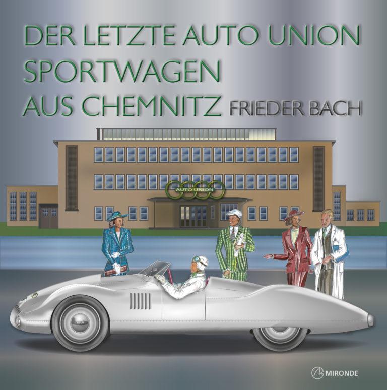 Buchcover Der letzte Auto Union Sportwagen aus Chemnitz