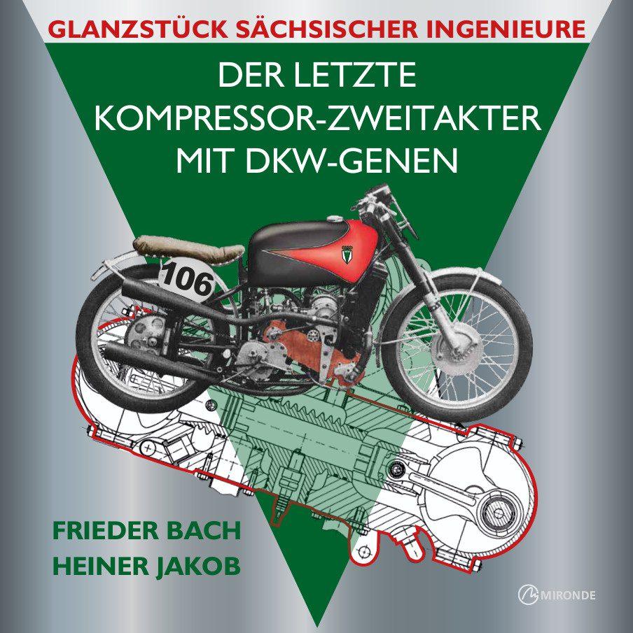 DKW et le moteur à pistons opposés ZweitaktKompressor_MirondeVerlag